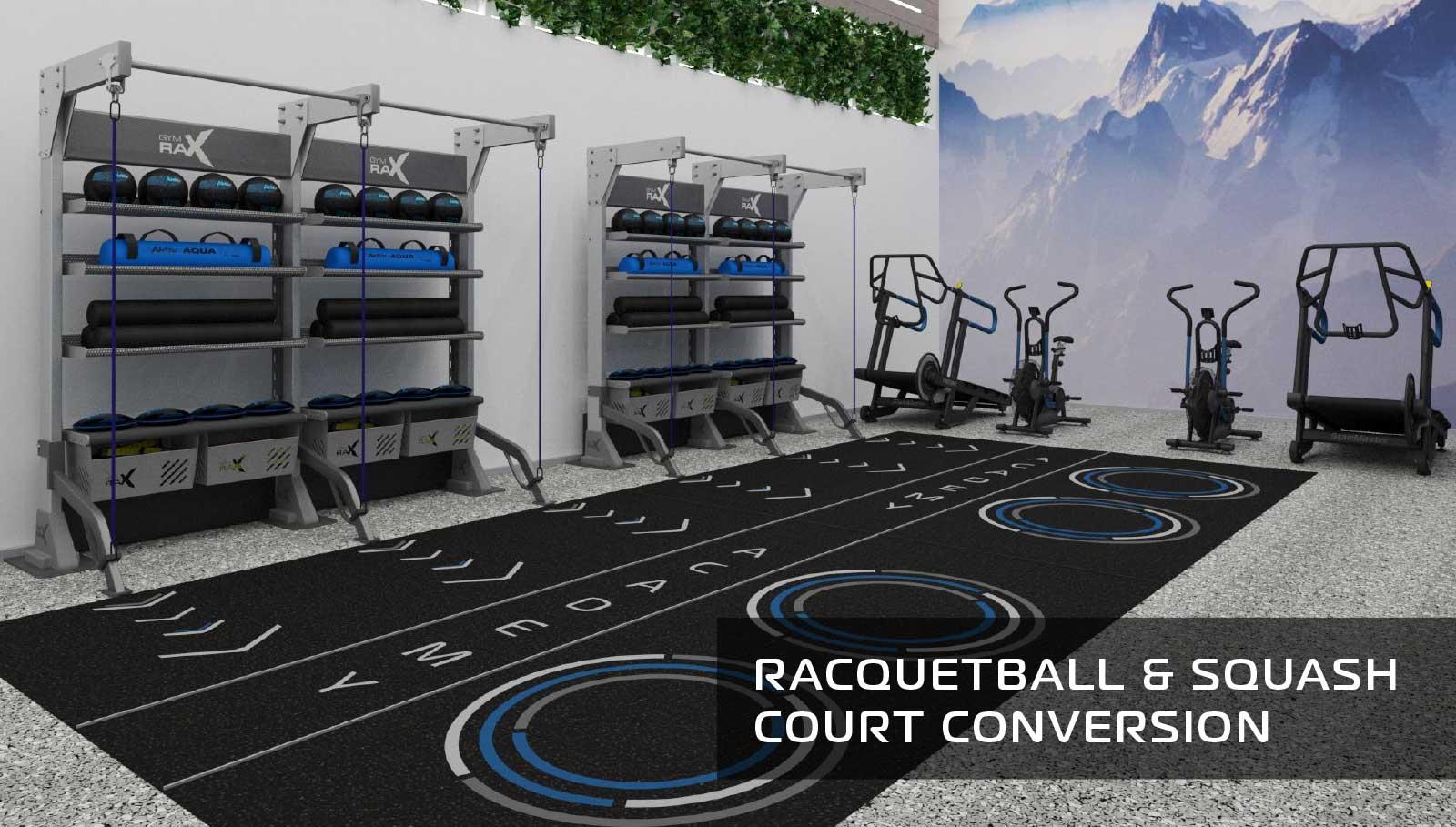 RAQUETBALL & SQUASH COURT CONVERSIONS