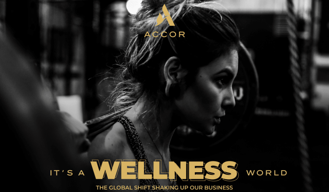 Wellness – A Massive Opportunity for the Hospitality Industry in 2020 and Beyond