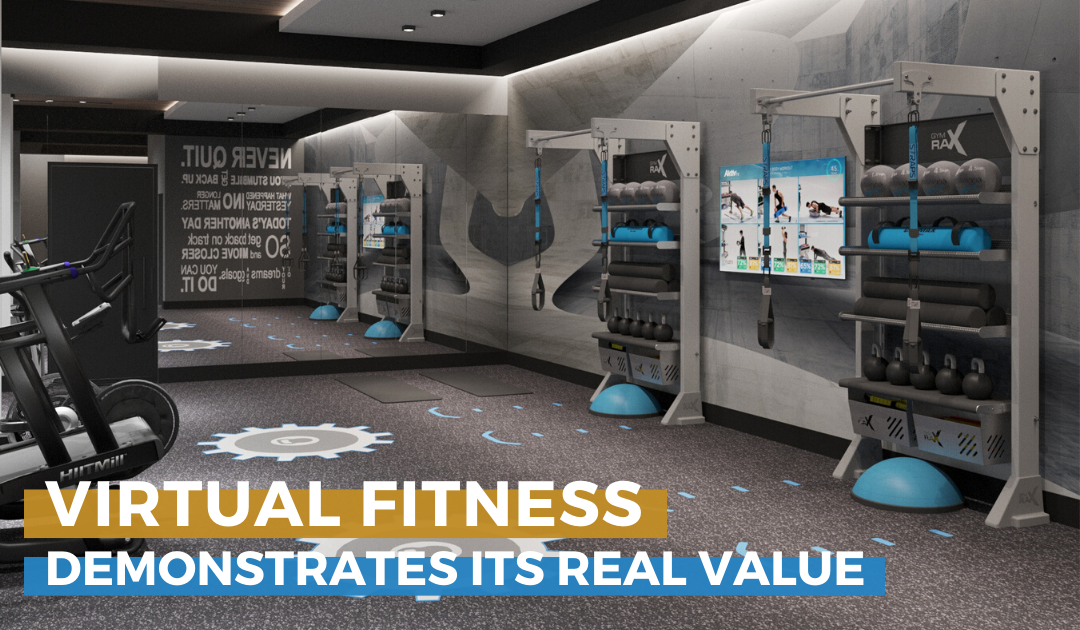 Virtual Fitness Demonstrates Its Real Value
